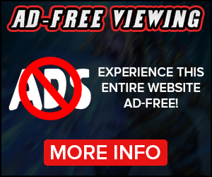Sign up for our NEW Ad-Free Viewing Membership for only $4.99 per month and browse our entire website completely advertisement free!